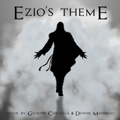 Ezio's Theme (Assassin's Creed Symphony Cover Version) by Giuseppe Corcella