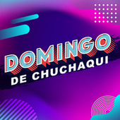 Domingo de Chuchaqui by Various Artists