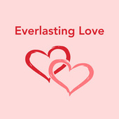 Everlasting Love von Various Artists