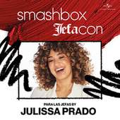 Smashbox Jefacon: Para Las Jefas By Julissa Prado by Various Artists