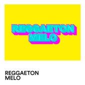 Reggaeton Melo von Various Artists