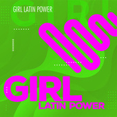 Girl Latin Power by Various Artists