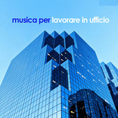Musica per lavorare in uffico de Various Artists