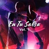 En Tu Salsa Vol. 1 by Various Artists