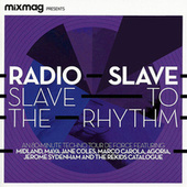 Mixmag Presents Radio Slave: Slave to the Rhythm by Radio Slave