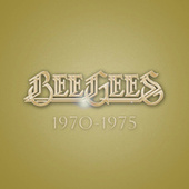 Bee Gees: 1970 - 1975 by Bee Gees