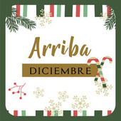 Arriba Diciembre by Various Artists