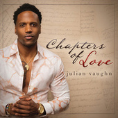 Chapters of Love by Julian Vaughn