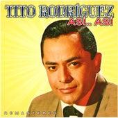 Así... Así (Remastered) de Tito Rodriguez