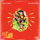 El Capo (Deluxe) by Jim Jones
