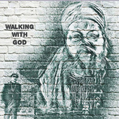 Walking With God by Myka Nyne