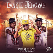 Dankie Jehovah by Charlie One