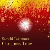 Christmas Time - Relaxation Christmas Music by Satechi Takemura