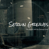 The Needle and the Damage Done von Serlin Greaves