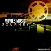 Movies Music Journey by Various Artists