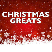 Christmas Greats by Various Artists