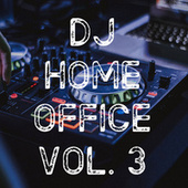 DJ Home Office Vol. 3 de Various Artists
