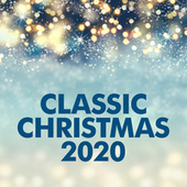 Classic Christmas 2020 de Various Artists