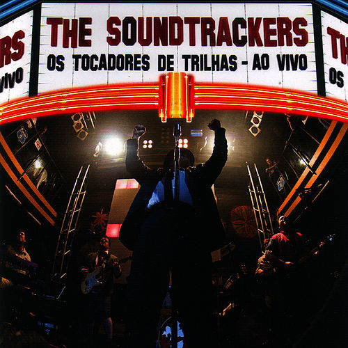 Os Tocadores de Trilhas - Ao Vivo de The Soundtrackers