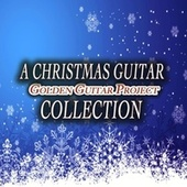 A Christmas Guitar Collection - 14 Christmas Carols di Golden Guitar Project