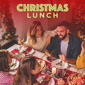 Christmas Lunch by Various Artists