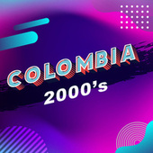 Colombia 2000´s von Various Artists