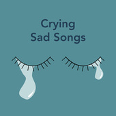 Crying Sad Songs fra Various Artists