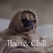Rain & Chill fra Various Artists