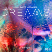 Dreams 2021 (Radio Edits) von Saul Ruiz