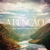 A Bênção (The Blessing) de Aline Barros