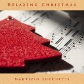 Relaxing Christmas di Maurizio Lucchetti