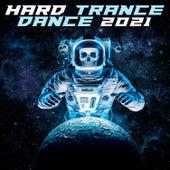 Hard Trance Dance 2021 de Various Artists