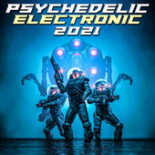 Psychedelic Electronic 2021 de Various Artists