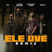 Ele Uve (Remix) de Eladio Carrion