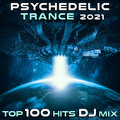 Psychedelic Trance 2021 Top 100 Hits DJ Mix by Dr. Spook
