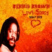 Dennis Brown Sings Love Songs by Dennis Brown