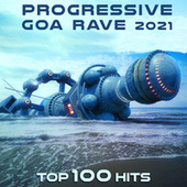 Progressive Goa Rave 2021 Top 100 Hits de Dr. Spook