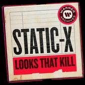 Looks That Kill de Static-X