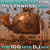 Progressive Goa Psytrance 2021 Top 100 Hits DJ Mix by Dr. Spook