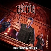 Sentenced To Life by Exarsis