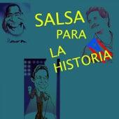 Salsa para la Historia de Grupo Niche, Lalo Rodriguez, Orquesta Guayacán, Oscar D'León, Héctor Lavoe, Henry Fiol