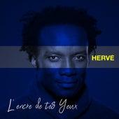 L'encre De Tes Yeux by Hervé