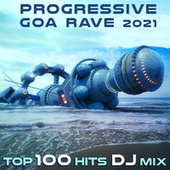 Progressive Goa Rave 2021 Top 100 Hits DJ Mix by Dr. Spook