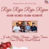 Raja Raja Raja Rajan - Single by Justin Philip Thomas
