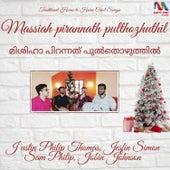 Massiah Pirannath Pulthozhuthil - Single by Justin Philip Thomas
