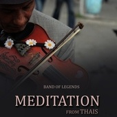 Meditation from Thais (Strings Version) von Band of Legends