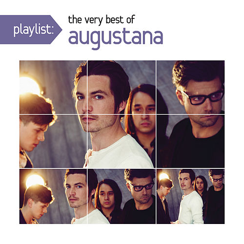 Playlist: The Very Best Of Augustana by Augustana