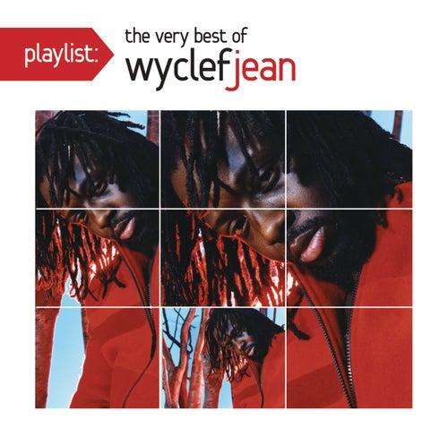 Playlist: The Very Best Of Wyclef Jean by Wyclef Jean