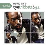 Playlist: The Very Best Of Tye Tribett by Various Artists