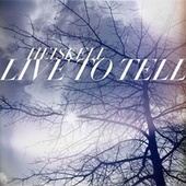 Live to Tell by Heiskell